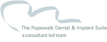 The Ropewalk Dental & Implant Suite - a consultant led team